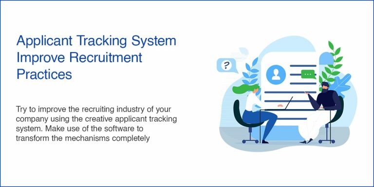 Applicant Tracking System - Improve Recruitment Practices