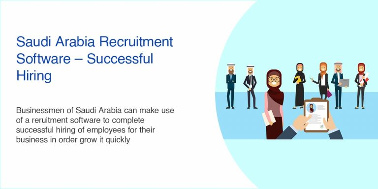 Saudi Arabia Recruitment Software – Successful Hiring