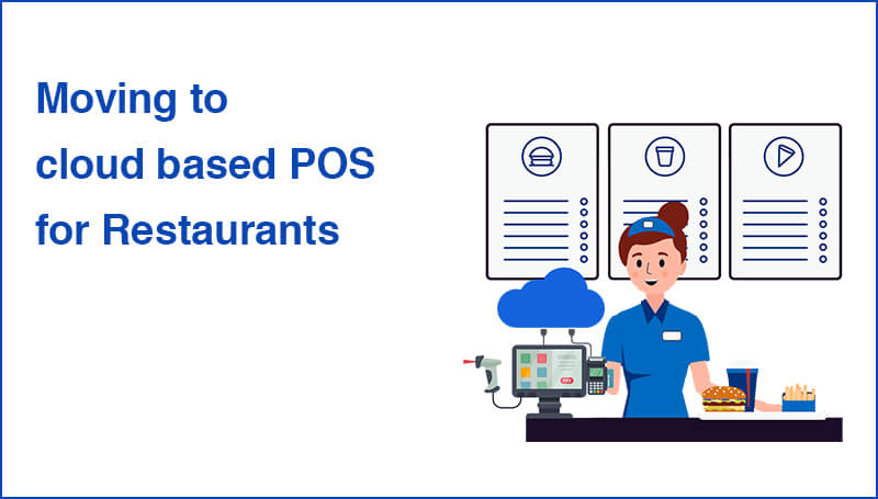 Moving to cloud based POS for Restaurants